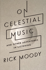 On Celestial Music— And Other Adventures in Listening